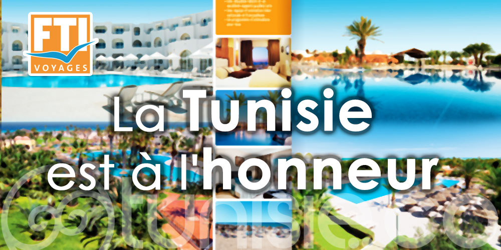 Dans sa brochure 'Best of' : FTI Voyages met à l'honneur la Tunisie
