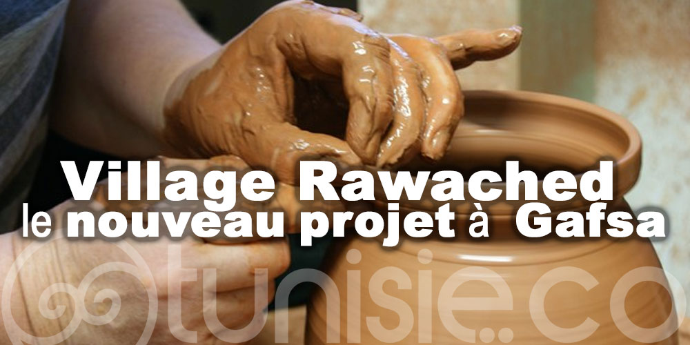 La poterie du village Rawached au cœur d'un nouveau projet à Gafsa