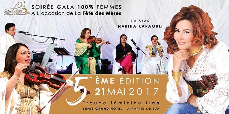 Soirée de Gala à l'occasion de la Fête des mères le 21 Mai au Tunis Grand Hotel