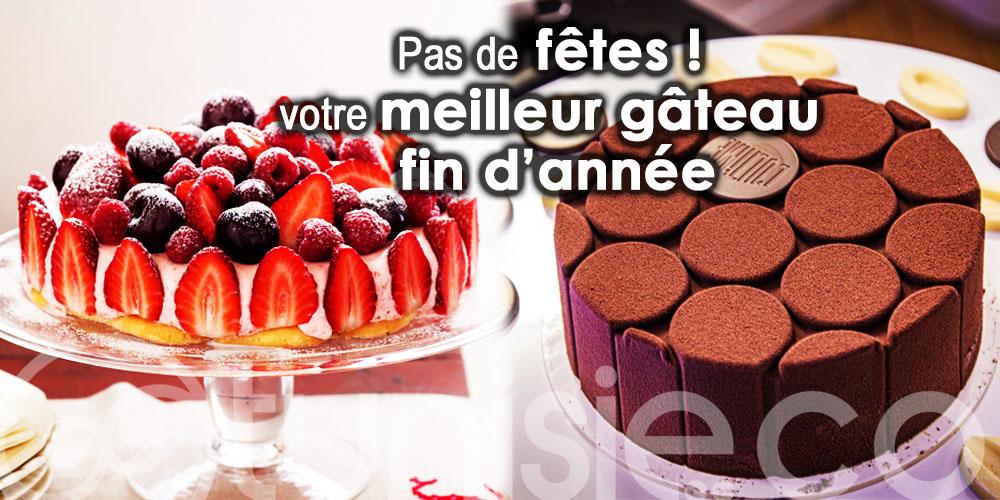 Pas de fêtes ! Trouvez de votre meilleur gâteau fin d'année