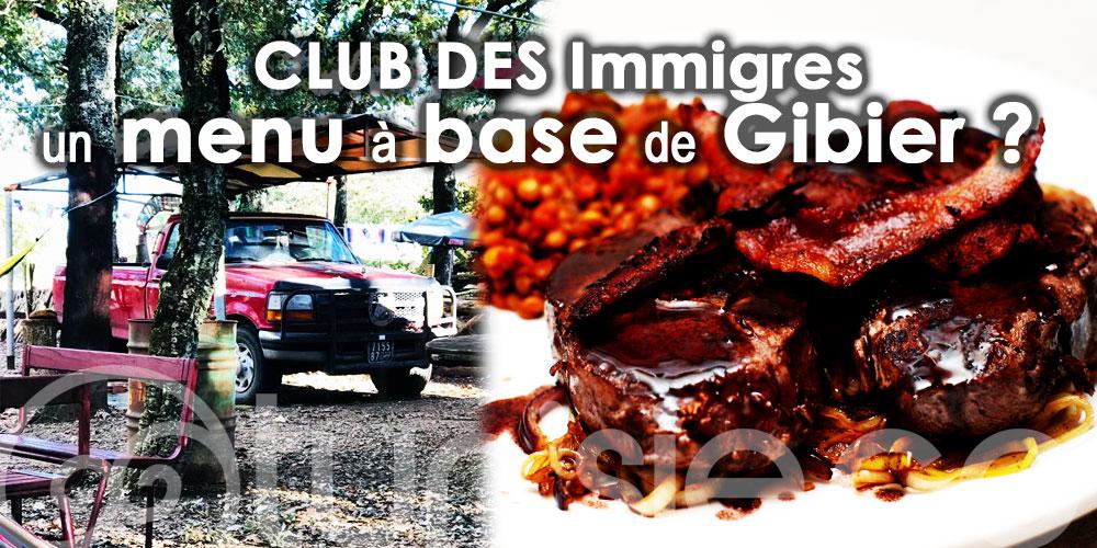 CLUB DES Immigres : Ça vous dit un menu à base de Gibier ?