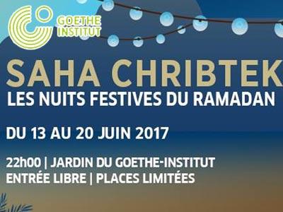 Les nuits festives de Ramadan au Goethe-Institut de Tunis du 13 au 20 juin