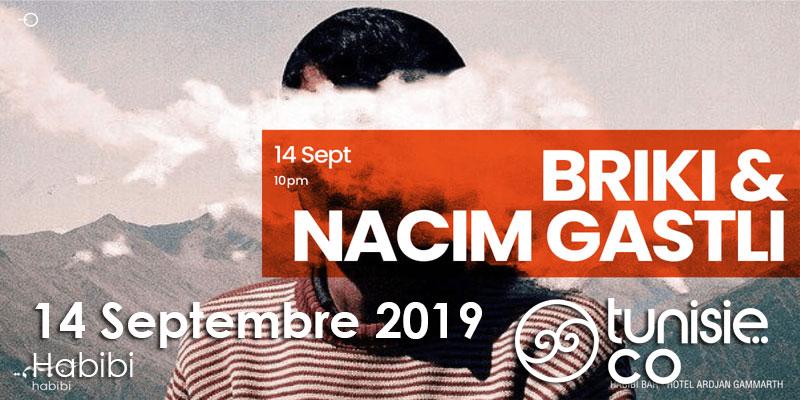 Briki & Nacim Gastli le 14 Septembre 2019