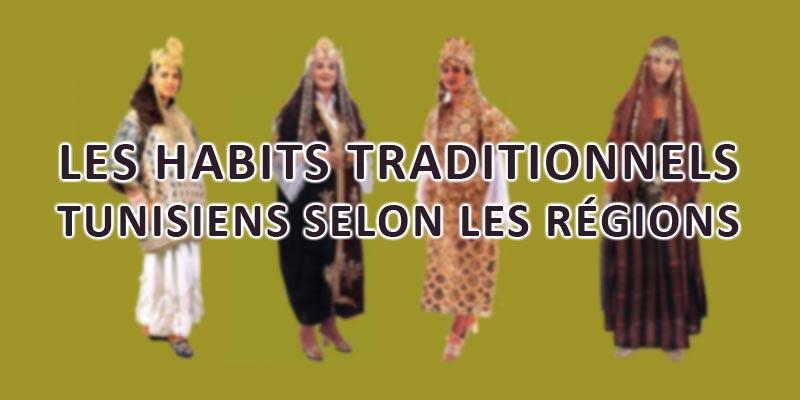 En 22 photos : Les habits traditionnels tunisiens selon les régions
