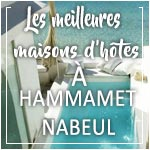 Les meilleures maisons d´hôtes de Nabeul et Hammamet