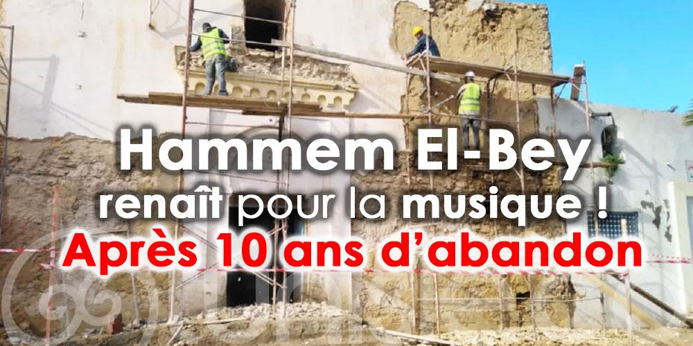 Le monument historique 'Hammem El-Bey' renaît pour la musique !
