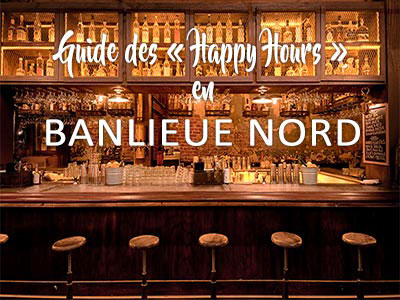 Guide des bons plans Happy Hours de la banlieue Nord de Tunis