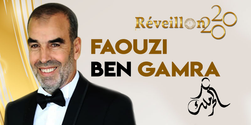 Réveillon 2020 : Le Grand Retour de Faouzi Ben Gamra