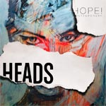 Exposition HEADS au HOPE Contemporary samedi 21 septembre