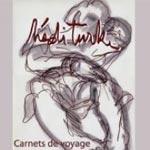 Exposition de Hédi Turki à la Galerie de Sidi Bou Saïd à partir du 8 avril