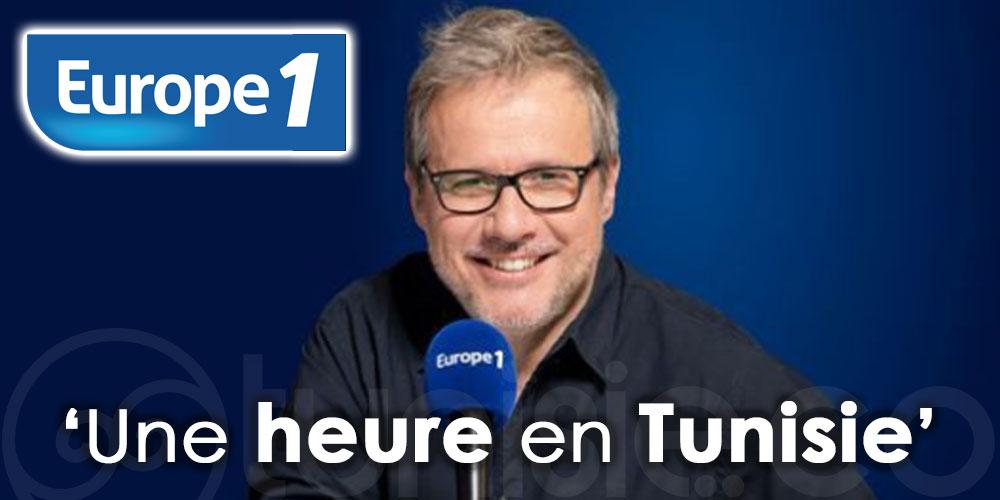 Sur Europe 1 : Une heure en Tunisie