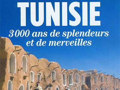 Tunisie 3000 ans de splendeurs et de merveilles sur le magazine HISTORIA