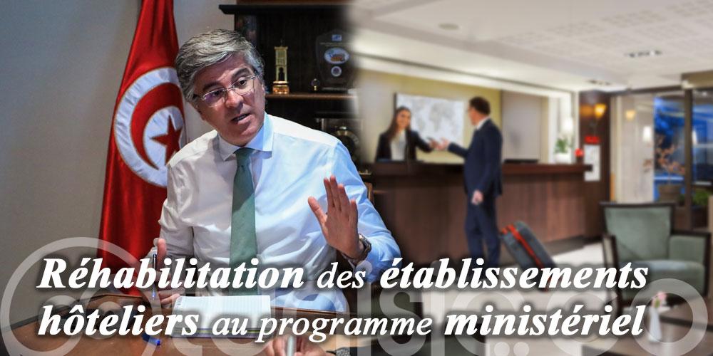 Réhabilitation des établissements hôteliers au programme ministériel