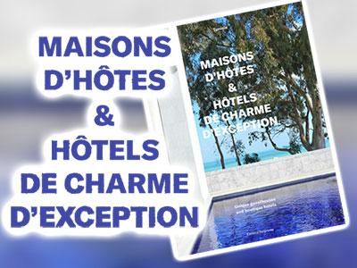 Parution du beau livre Maisons d'hôtes et hôtels de charme d'exception, Tunisie