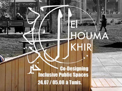 El Houma Khir pour le 'Inclusive Public Space Co-Design Workshop' du 24 juillet au 5 août