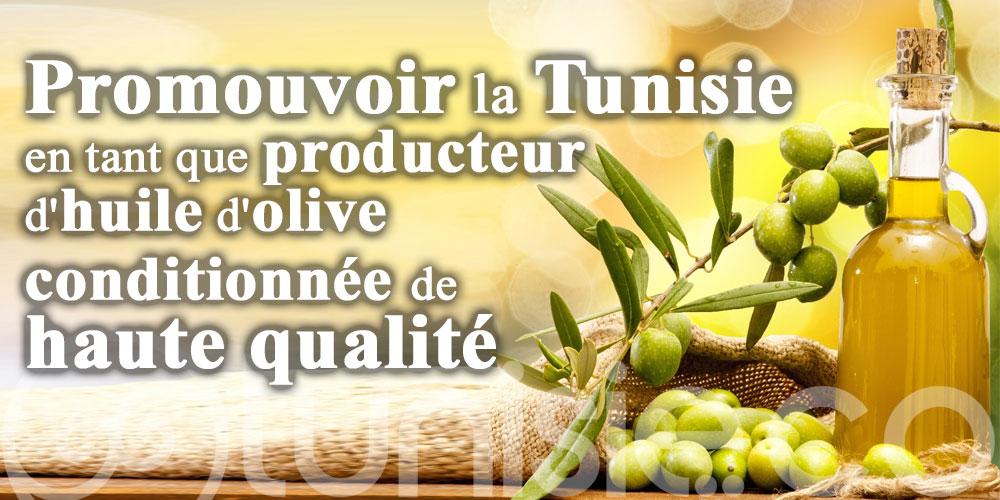 Promouvoir la Tunisie en tant que producteur d'huile d'olive conditionnée de haute qualité