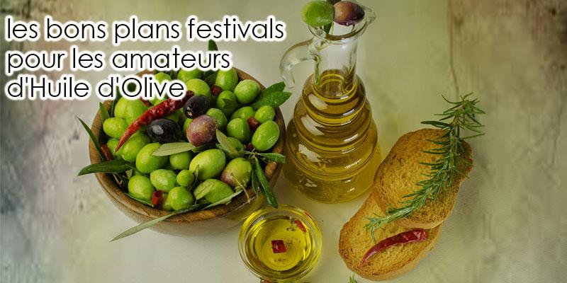 les bons plans festivals pour les amateurs d'Huile d'Olive