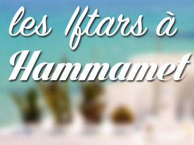Liste des Iftars à Hammamet