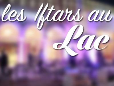 Liste des Iftars aux Berges du Lac