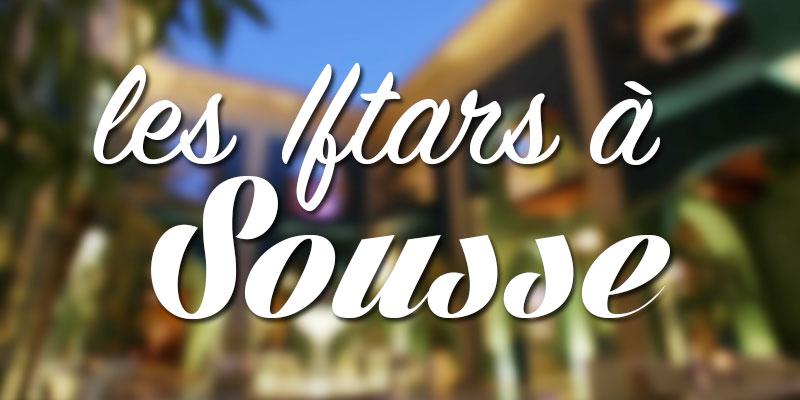 Liste des Iftars à Sousse