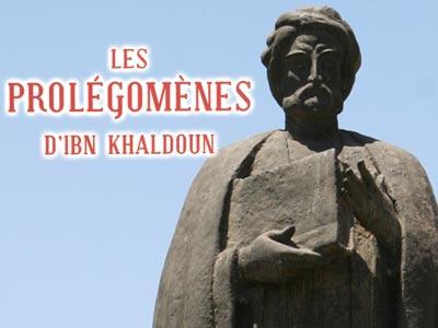 Les Prolégomènes d'Ibn Khaldoun dans le Registre Mémoire du monde de l'UNESCO ?