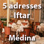Les 5 restaurants pour un Iftar à la Médina de Tunis by TUNISIE.co