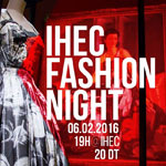 L'IHEC Fashion Night le 6 février