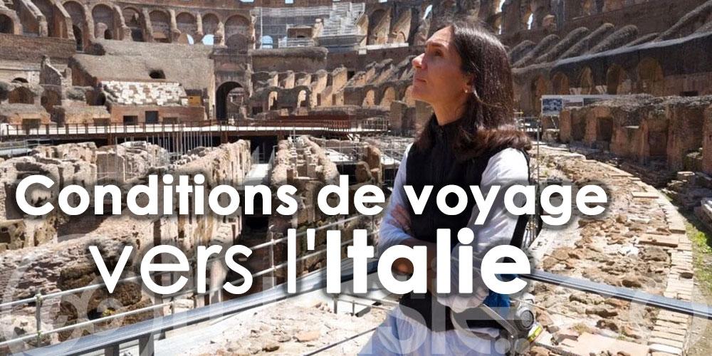 Nouvelles conditions de voyage vers l'Italie