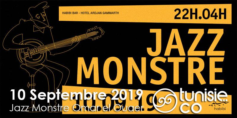 Jazz Monstre Omar el Ouaer le 10 Septembre 2019