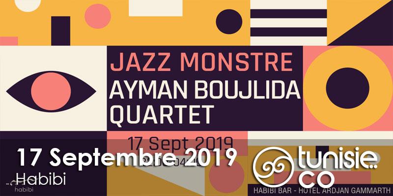 Jazz Monstre Ayman Boujlida Quartet le 17 Septembre 2019