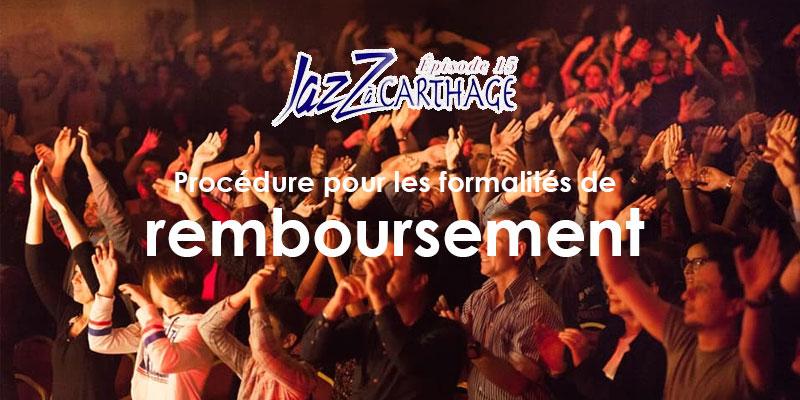 Procédure pour les formalités de remboursement Jazz à Carthage