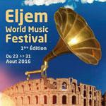 1ère édition d'El Jem World Music Festival du 23 au 31 Août