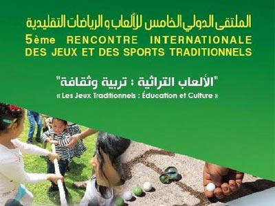 5ème Rencontre Internationale de Jeux et Sports Traditionnels du 19 au 21 mai à L´Ariana