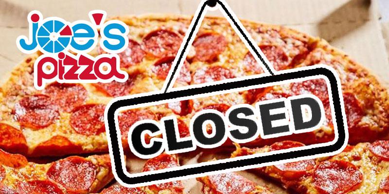 Joe's Pizza: la fermeture de tous les points de vente