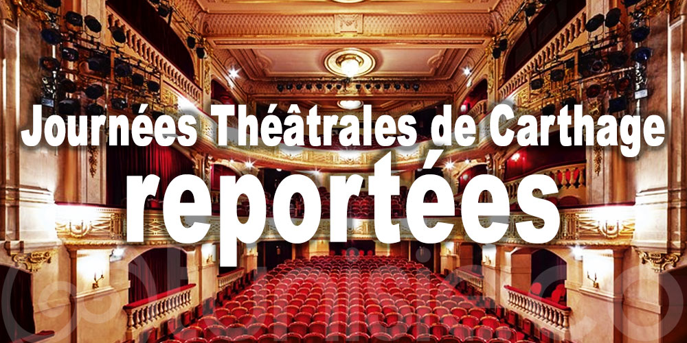 Report de la 22ème édition des Journées Théâtrales de Carthage