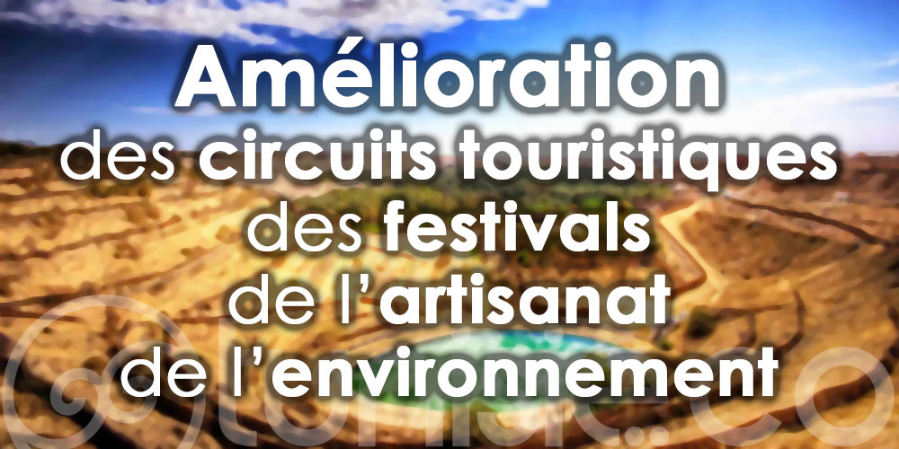 Programme de valorisation du sud tunisien comme destination touristique