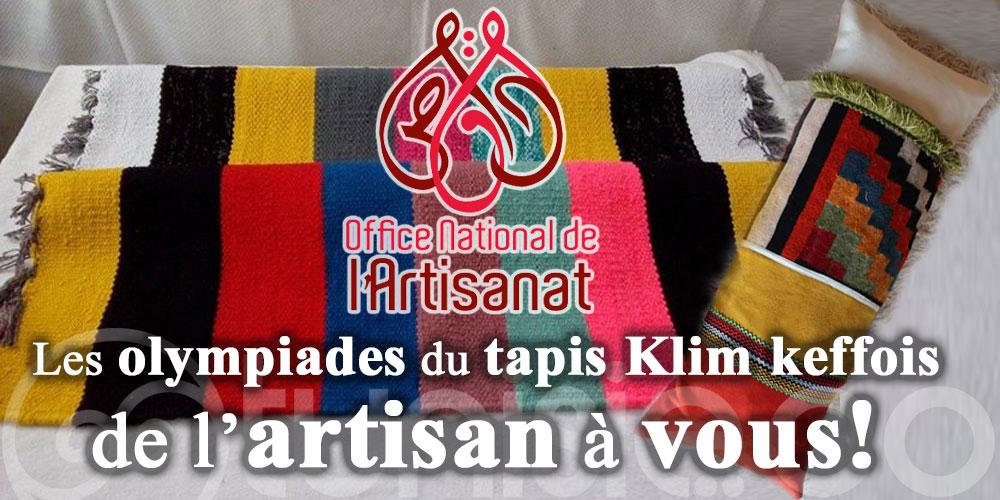 Les olympiades du tapis Klim keffois : de l'artisan à vous!