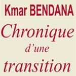 'Chronique d'une transition' de Kmar Bendana le 27 janvier chez Art Libris