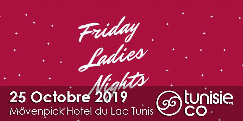 Friday Ladies Nights le 25 octobre