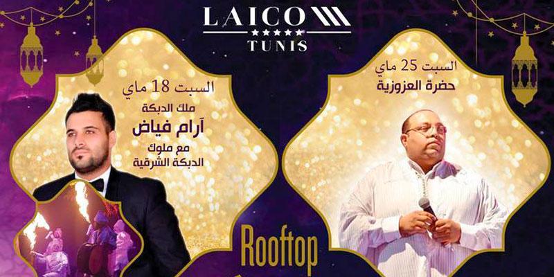 Programme des soirées ramadanesques au Roof-top Laico Tunis