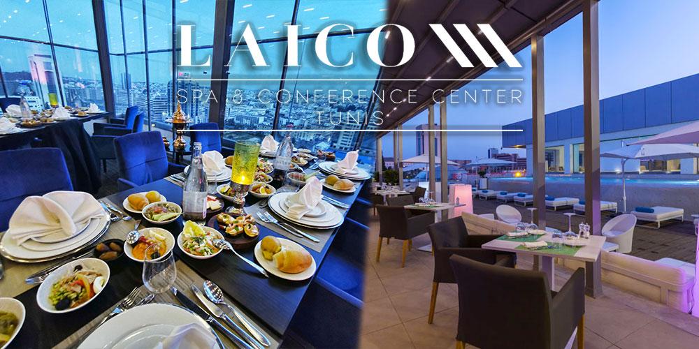 Laico Tunis Hôtel vous invite pour un délicieux Iftar et un Hébergement
