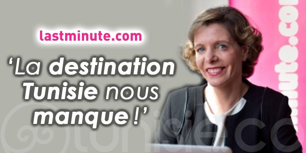 Ana Domenech, Lastminute : ''La destination Tunisie nous manque ''