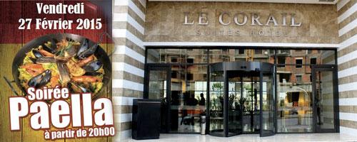 Soirée Paella au Corail Suites Hotel à 55DT/menu ce vendredi 27 février 2015