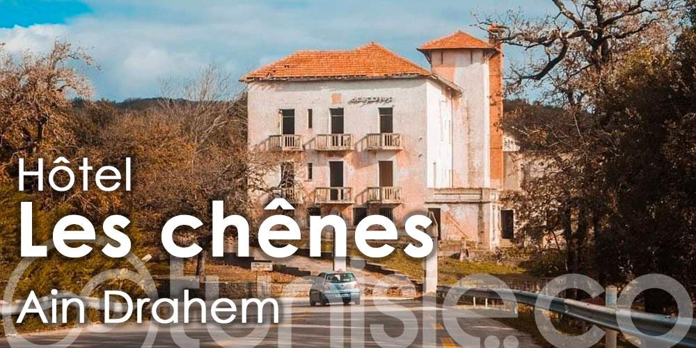 Démarrage des travaux à l'hôtel des Chênes à Aïn Draham