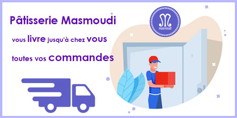 Pâtisserie Masmoudi vous livre jusqu'à chez vous toutes vos commandes