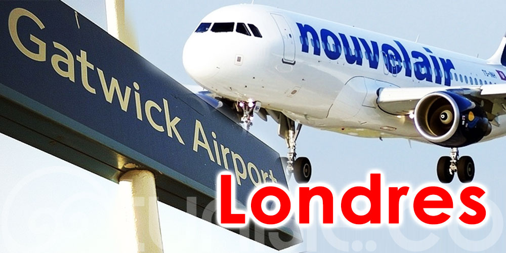 Tous les vols Nouvelair de l'aéroport de Londres Gatwick transférés à Heathrow