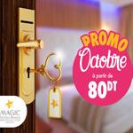 La chaîne Magic Hotels & Resorts lance la promo Octobre