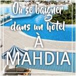 Où se baigner à Mahdia ? Adresses de piscines d'hôtels avec tarifs et formules by TUNISIE.co