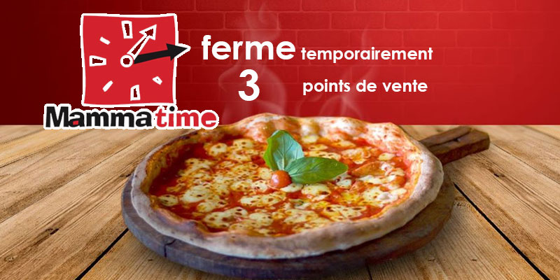 Mamma Time : ferme temporairement 3 points de vente