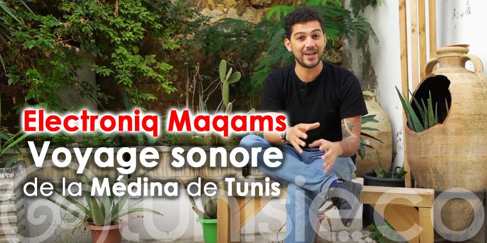 Electroniq Maqams : Embarquez dans un voyage sonore de la Médina de Tunis
